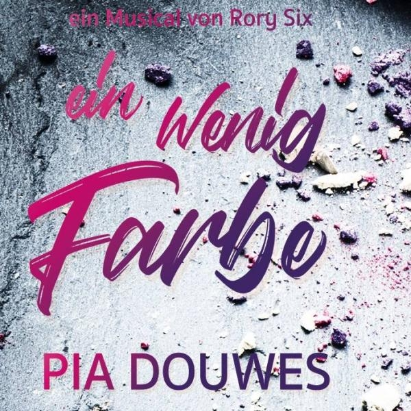 Pia Douwes, Ein wenig Farbe © Theatercouch